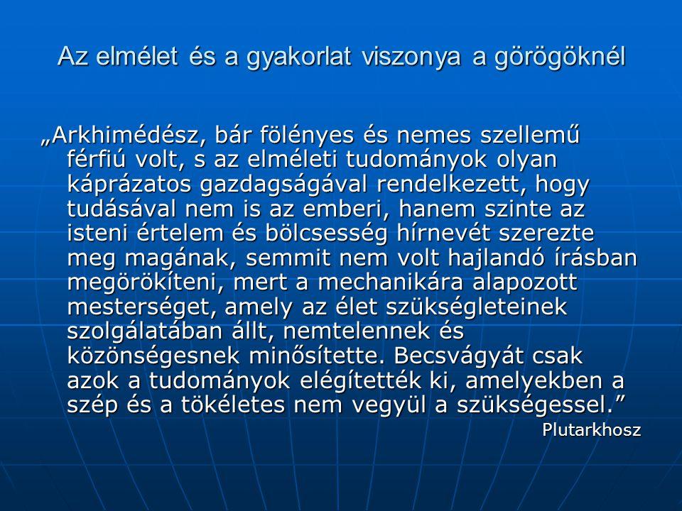 Az elmélet és a gyakorlat viszonya a görögöknél