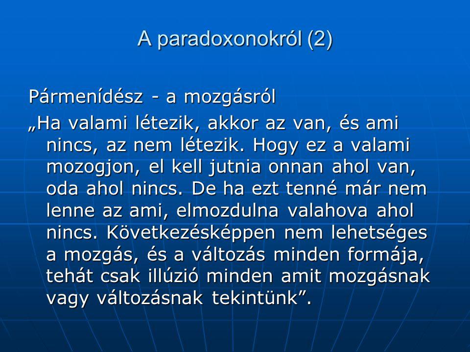 A paradoxonokról (2) Pármenídész - a mozgásról