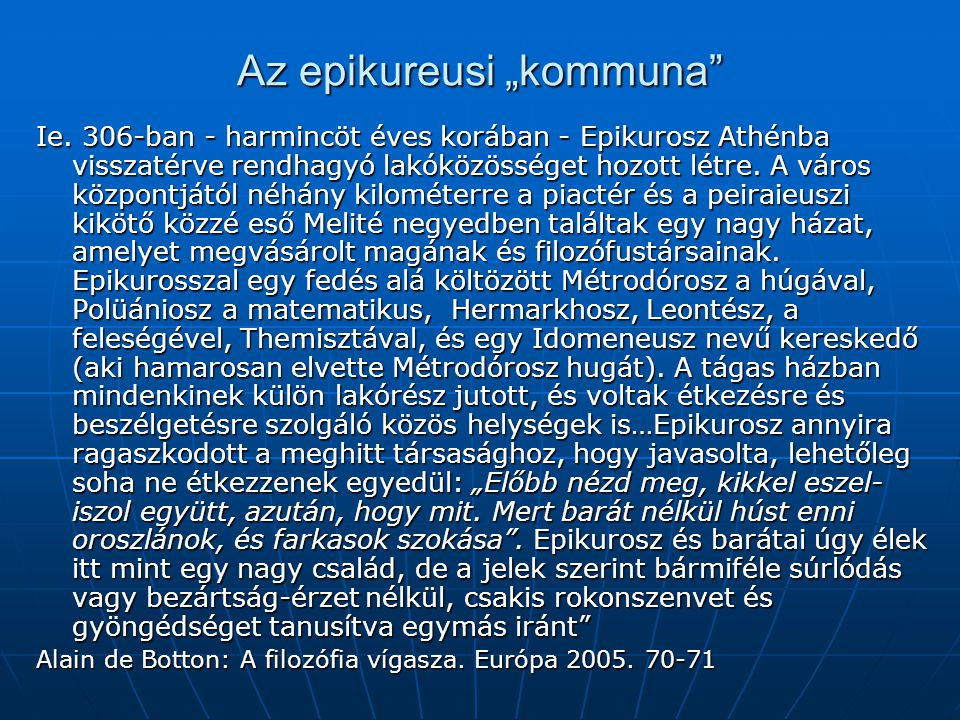 """Az epikureusi """"kommuna"""