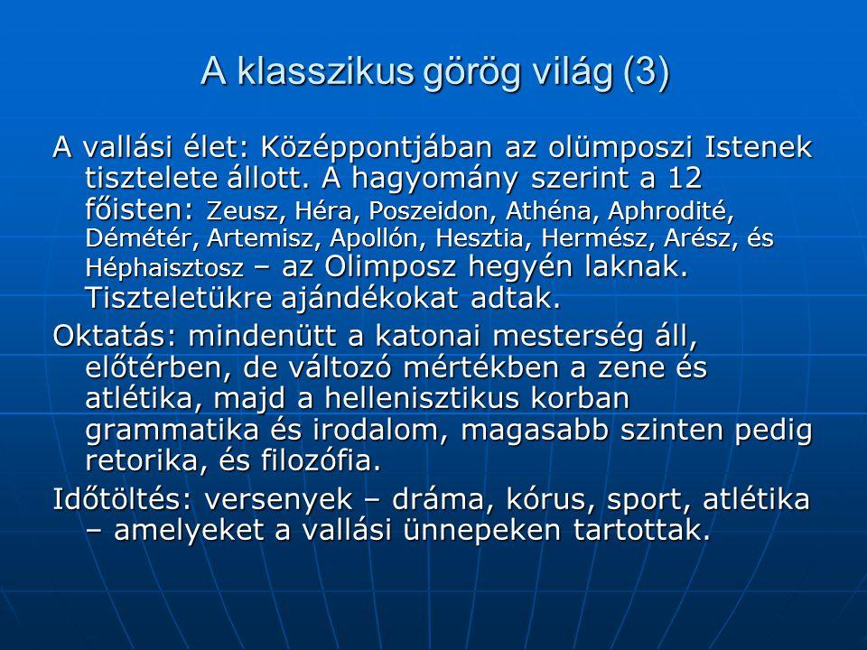 A klasszikus görög világ (3)