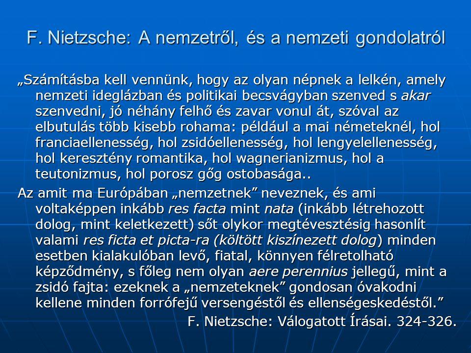 F. Nietzsche: A nemzetről, és a nemzeti gondolatról