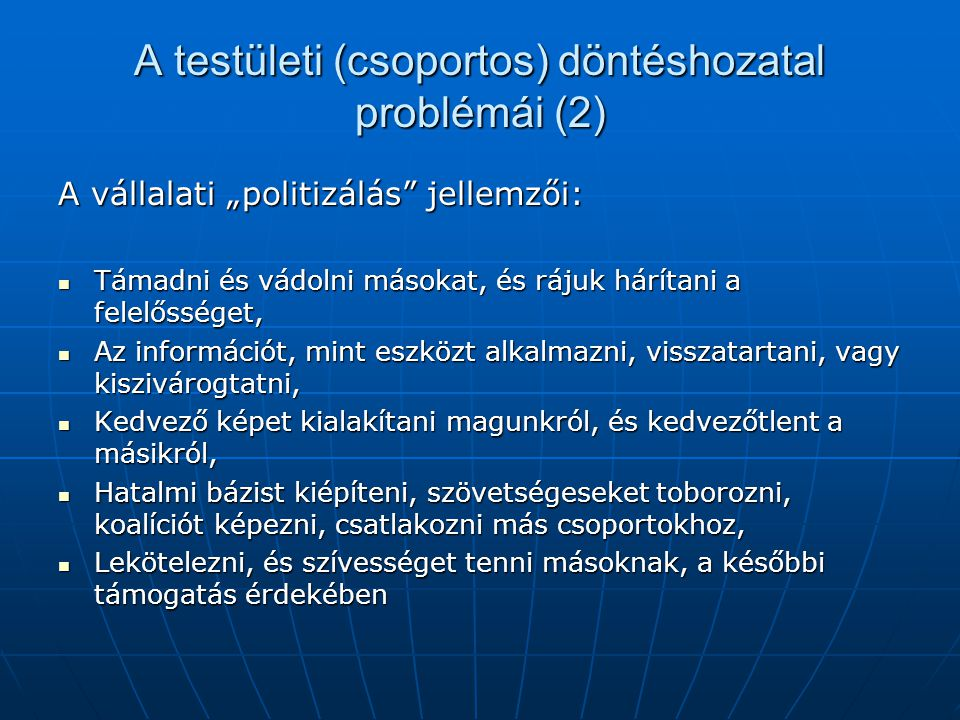 A testületi (csoportos) döntéshozatal problémái (2)