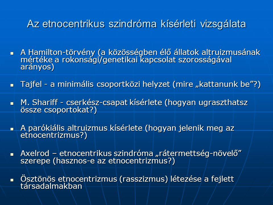Az etnocentrikus szindróma kísérleti vizsgálata