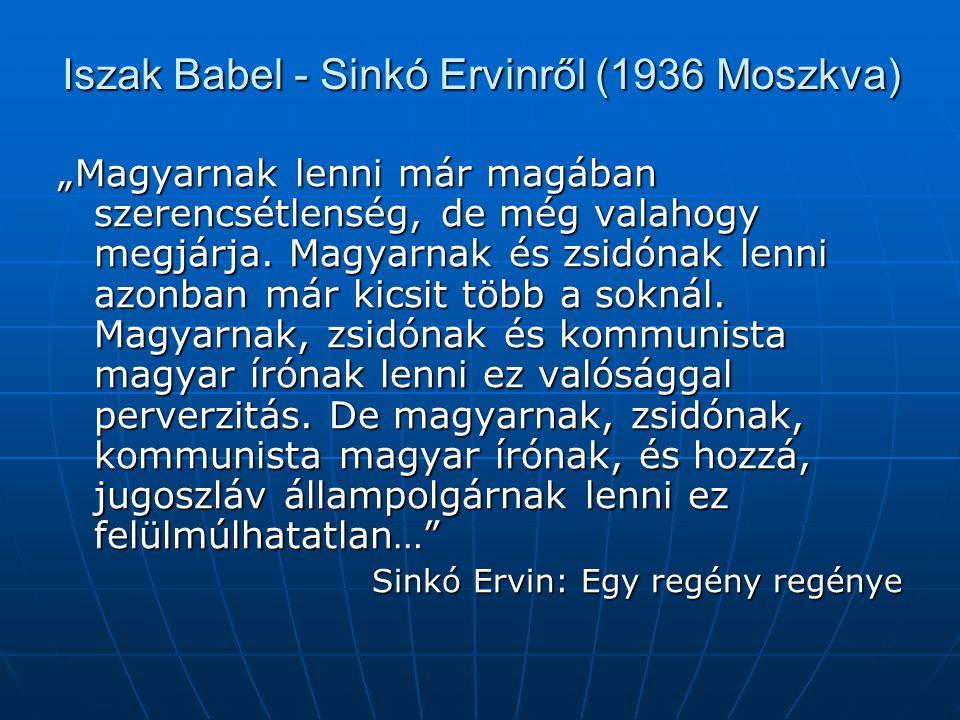 Iszak Babel - Sinkó Ervinről (1936 Moszkva)