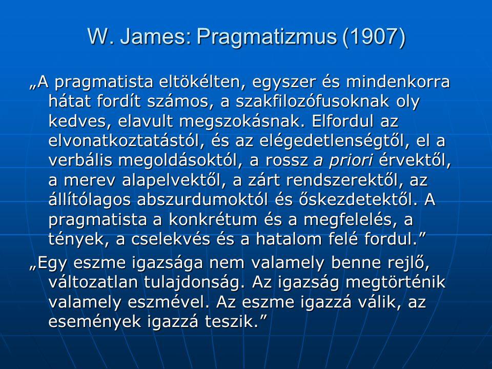 W. James: Pragmatizmus (1907)