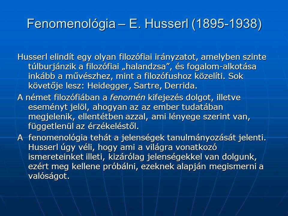 Fenomenológia – E. Husserl (1895-1938)