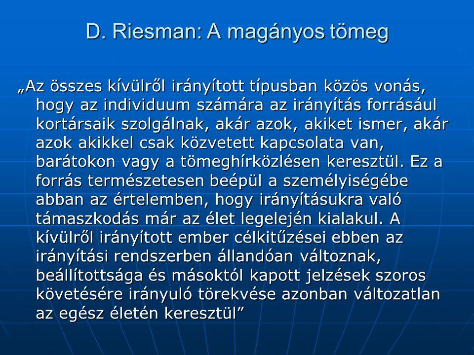 D. Riesman: A magányos tömeg