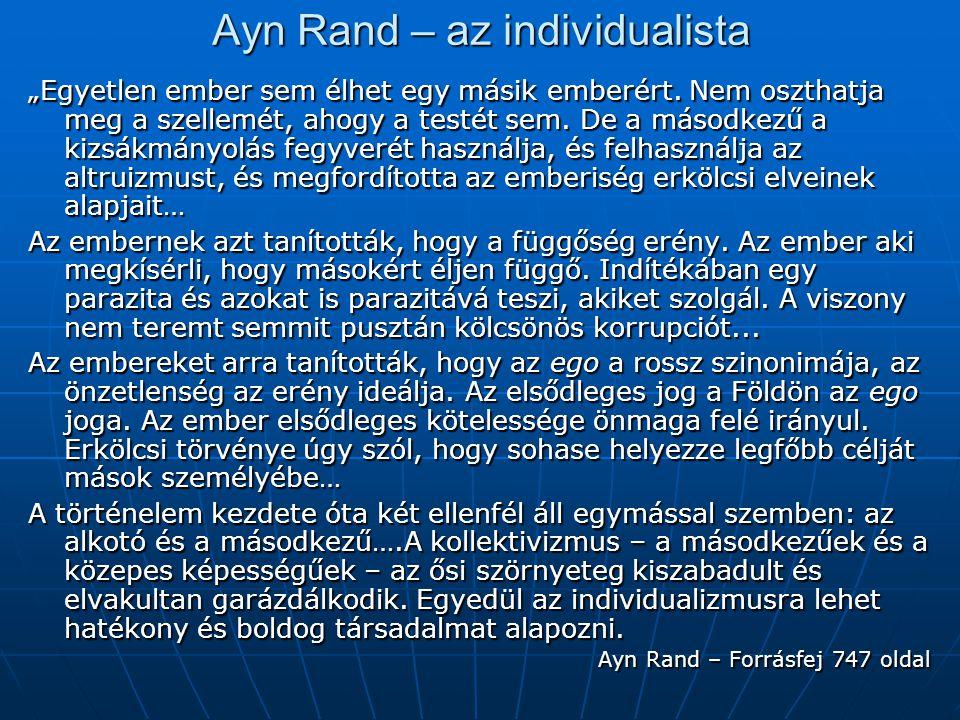 Ayn Rand – az individualista