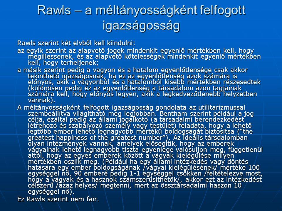 Rawls – a méltányosságként felfogott igazságosság