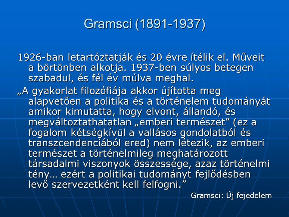 Gramsci (1891-1937)