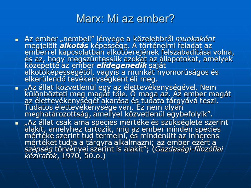 Marx: Mi az ember