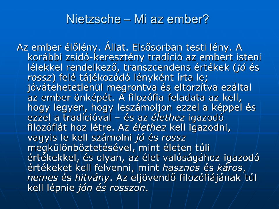 Nietzsche – Mi az ember
