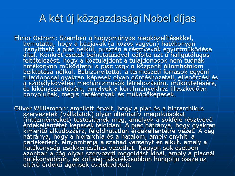 A két új közgazdasági Nobel díjas
