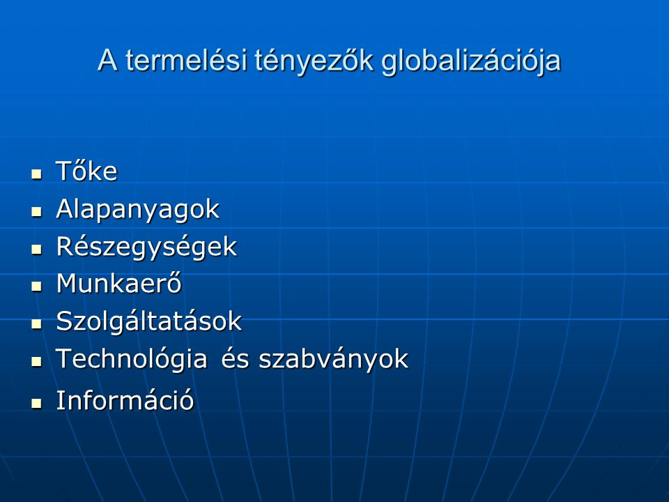 A termelési tényezők globalizációja