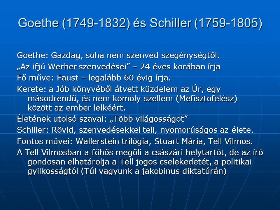 Goethe (1749-1832) és Schiller (1759-1805)