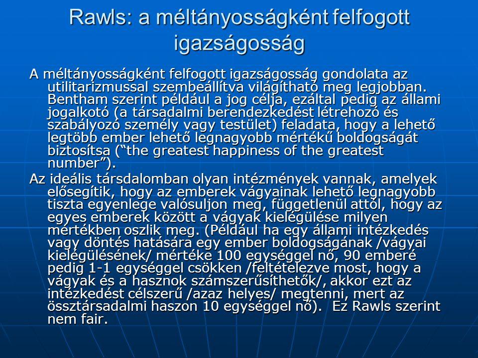Rawls: a méltányosságként felfogott igazságosság