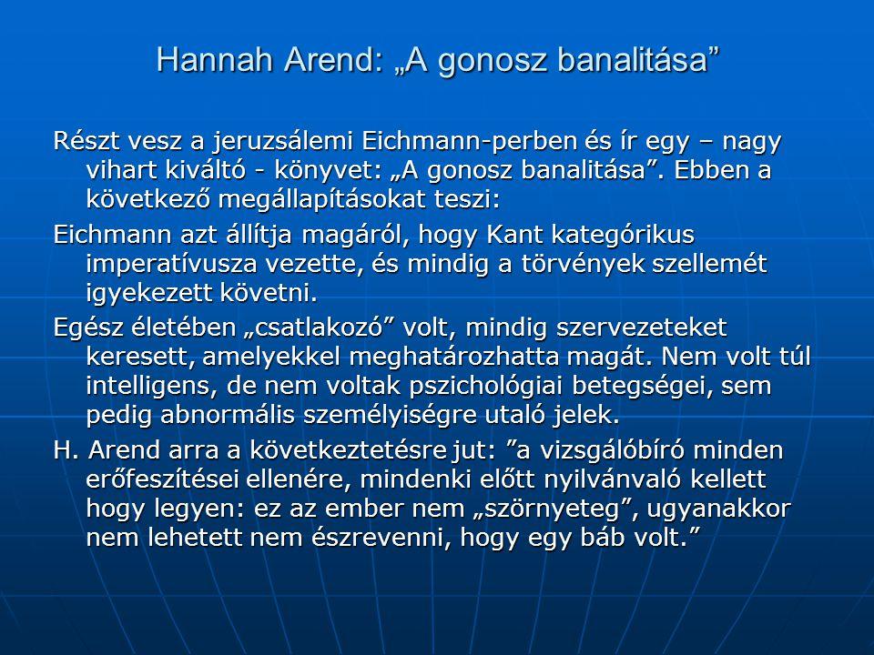 """Hannah Arend: """"A gonosz banalitása"""