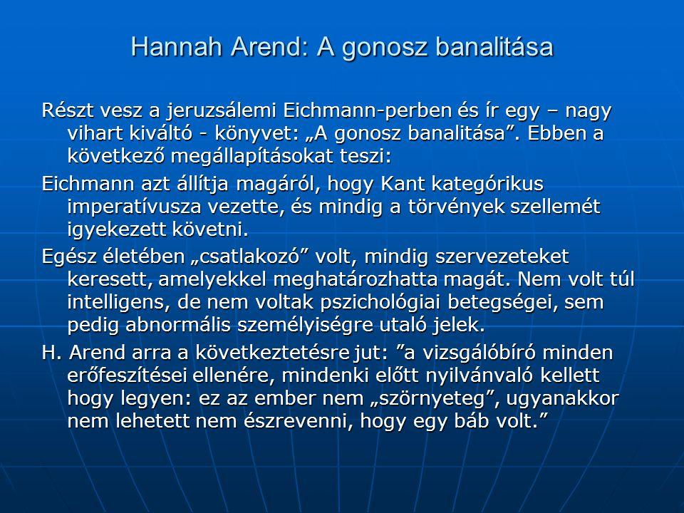 Hannah Arend: A gonosz banalitása
