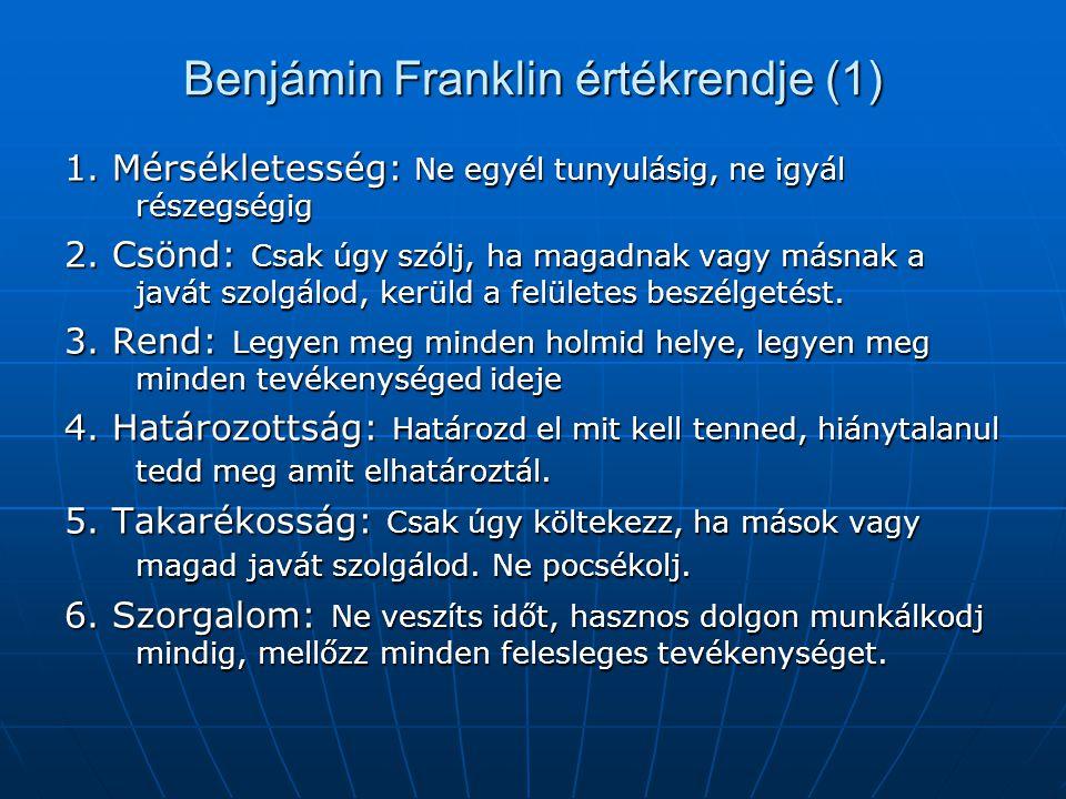 Benjámin Franklin értékrendje (1)