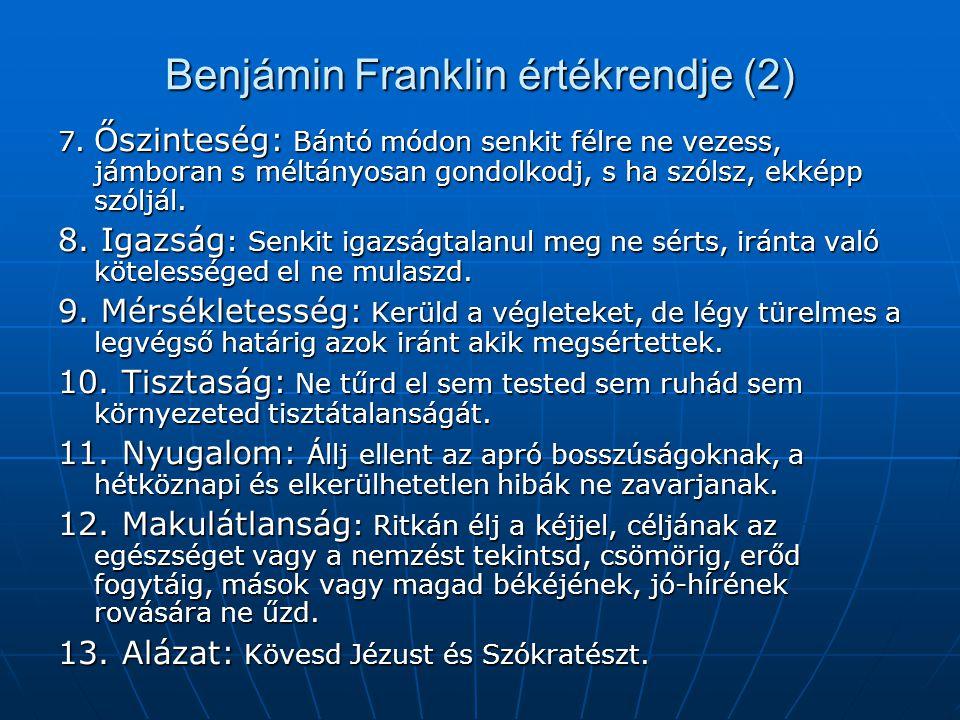 Benjámin Franklin értékrendje (2)