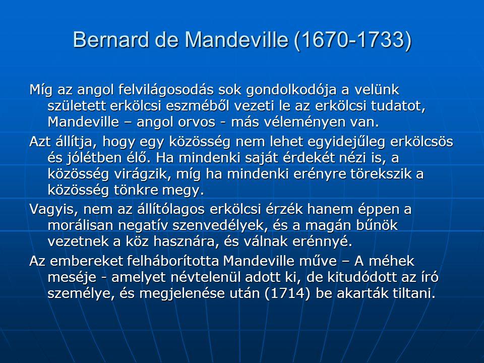 Bernard de Mandeville (1670-1733)