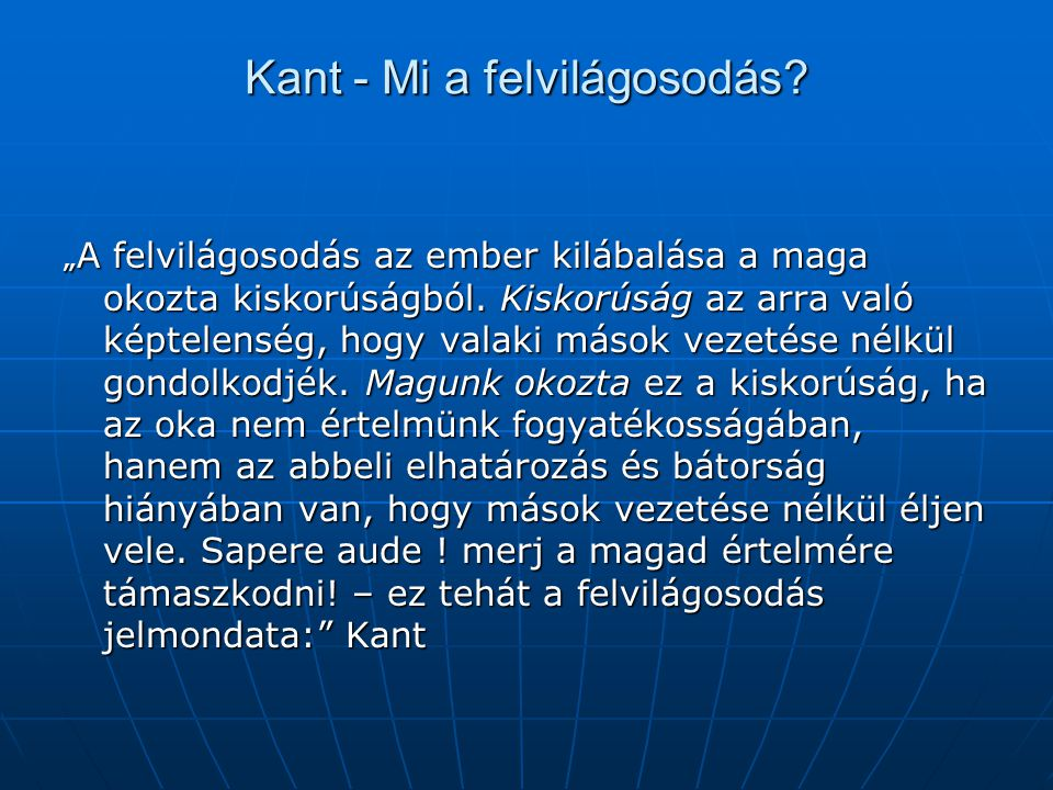Kant - Mi a felvilágosodás