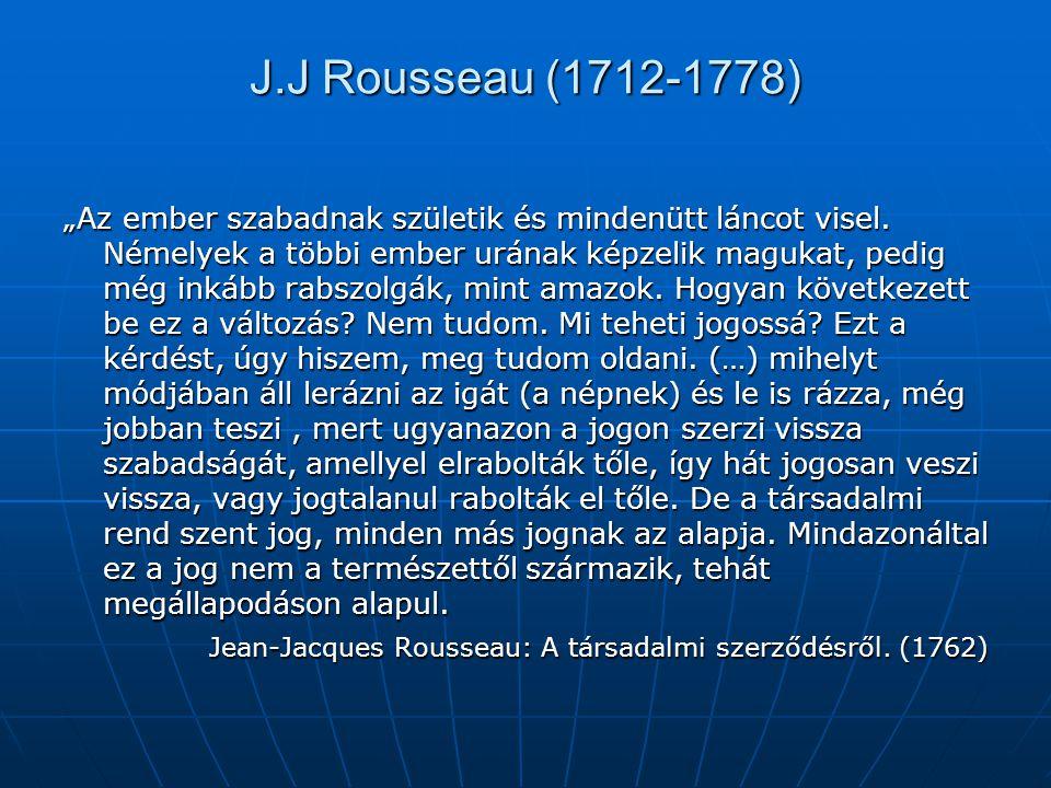 J.J Rousseau (1712-1778)