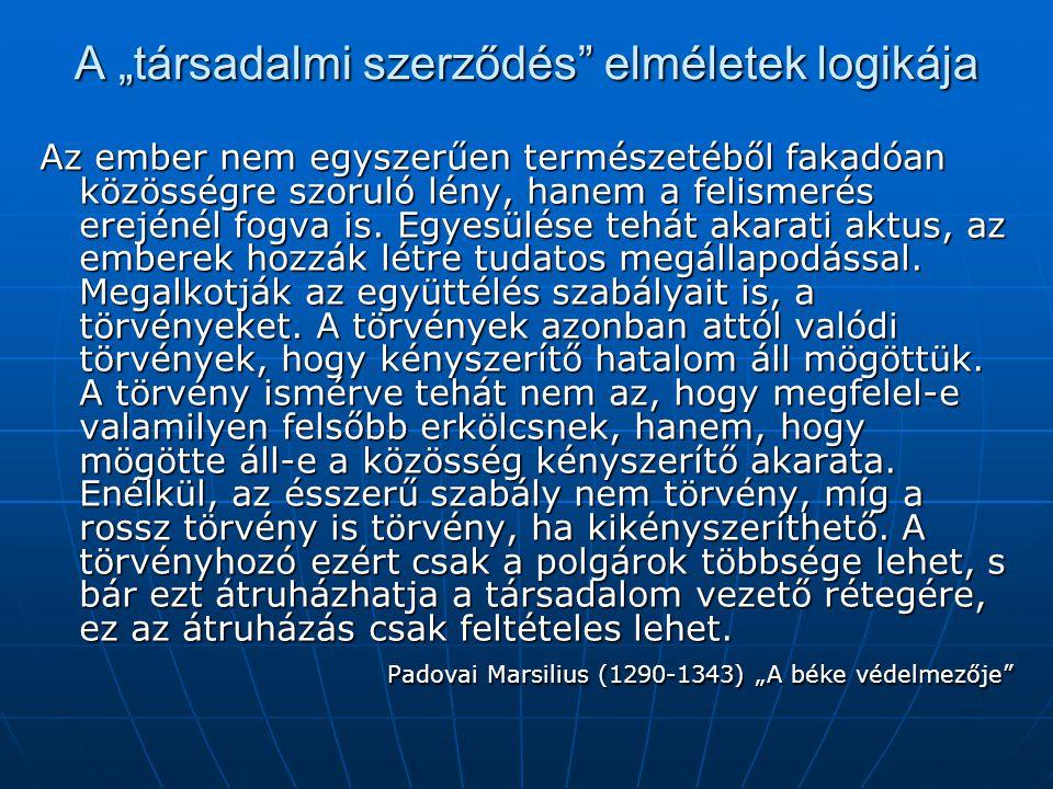 """A """"társadalmi szerződés elméletek logikája"""