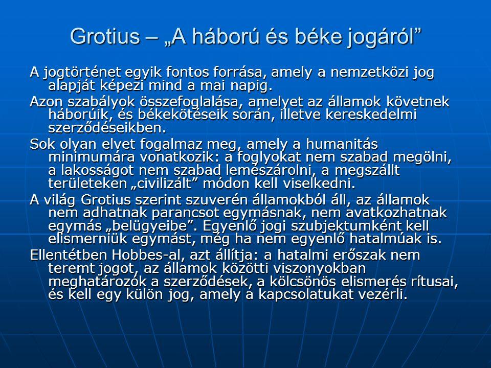 """Grotius – """"A háború és béke jogáról"""