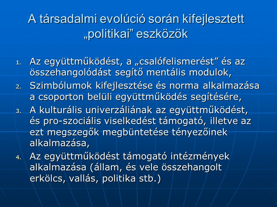 """A társadalmi evolúció során kifejlesztett """"politikai eszközök"""