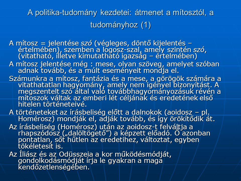 A politika-tudomány kezdetei: átmenet a mítosztól, a tudományhoz (1)