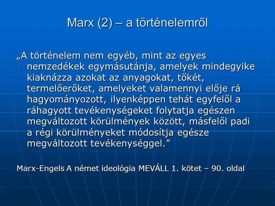Marx (2) – a történelemről