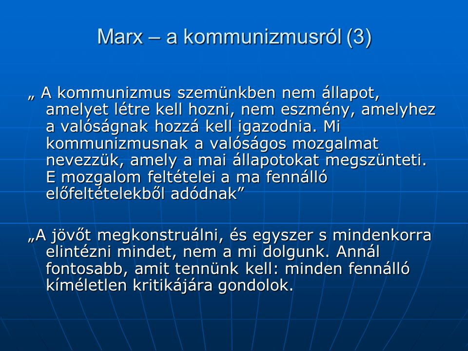 Marx – a kommunizmusról (3)