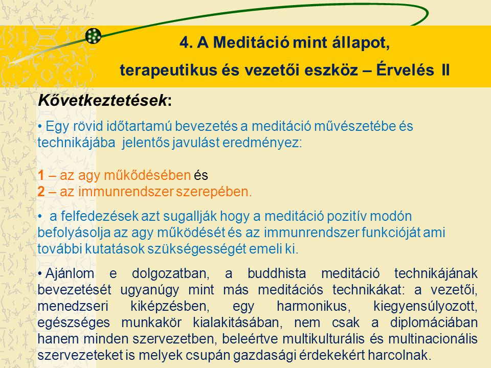 4. A Meditáció mint állapot,