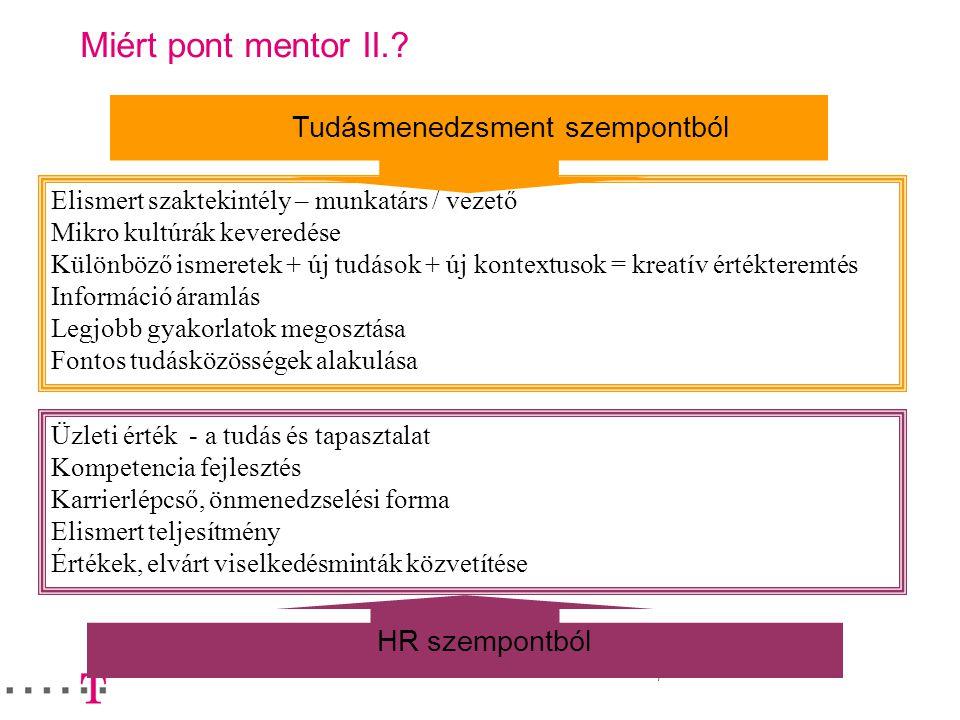 Miért pont mentor II. Tudásmenedzsment szempontból HR szempontból