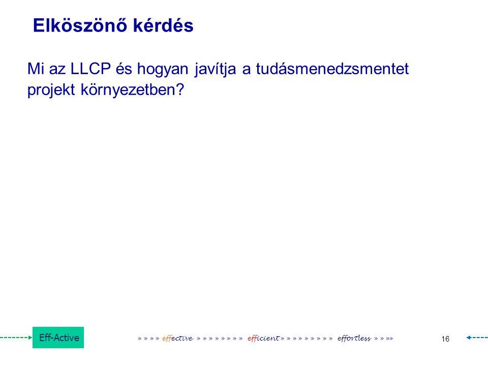 Elköszönő kérdés Mi az LLCP és hogyan javítja a tudásmenedzsmentet projekt környezetben