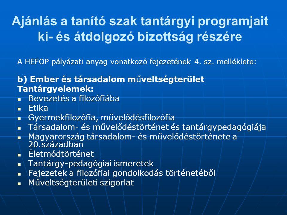 Ajánlás a tanító szak tantárgyi programjait ki- és átdolgozó bizottság részére