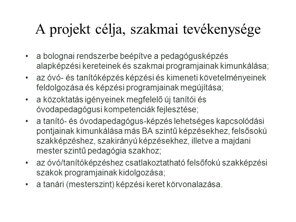 A projekt célja, szakmai tevékenysége