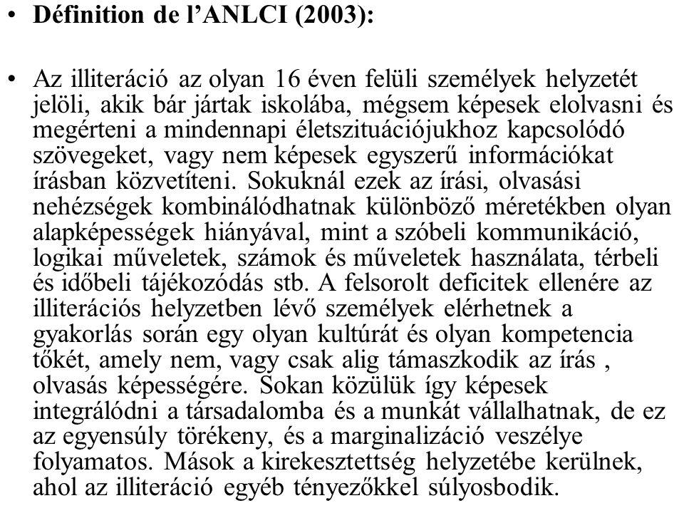Définition de l'ANLCI (2003):