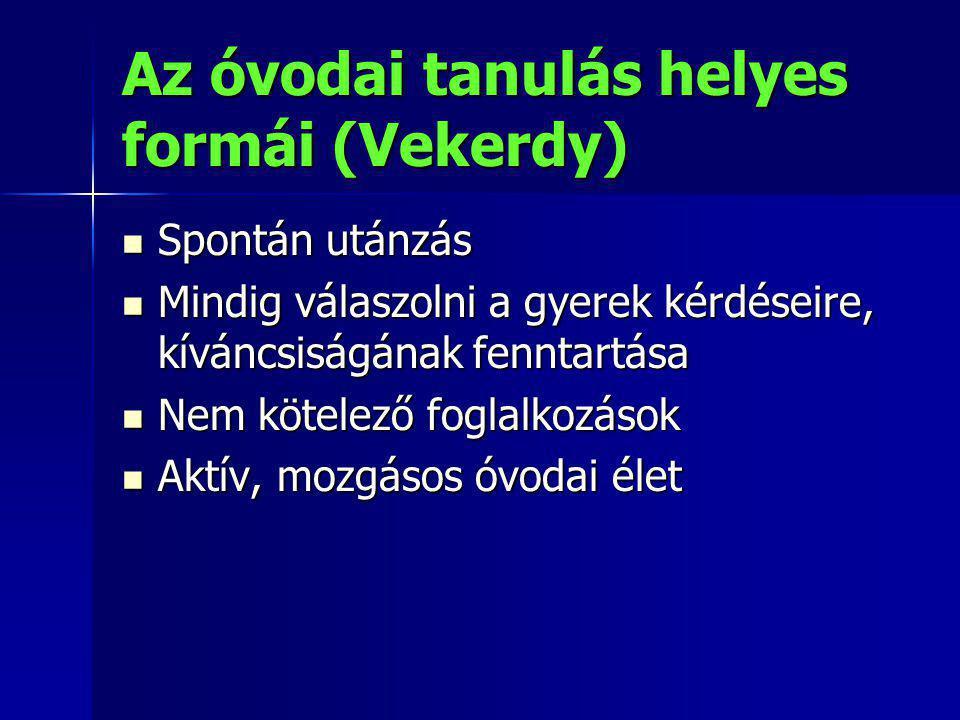 Az óvodai tanulás helyes formái (Vekerdy)