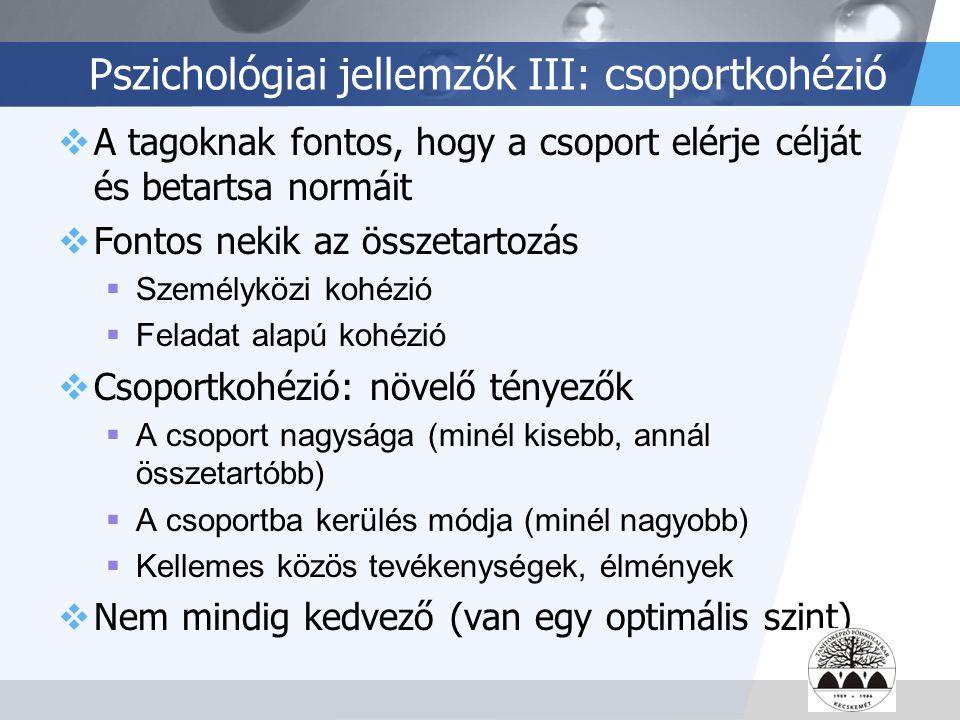 Pszichológiai jellemzők III: csoportkohézió