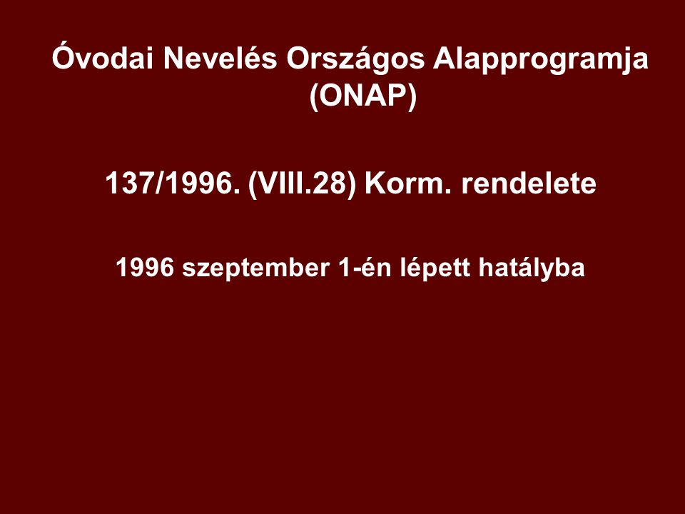Óvodai Nevelés Országos Alapprogramja (ONAP)