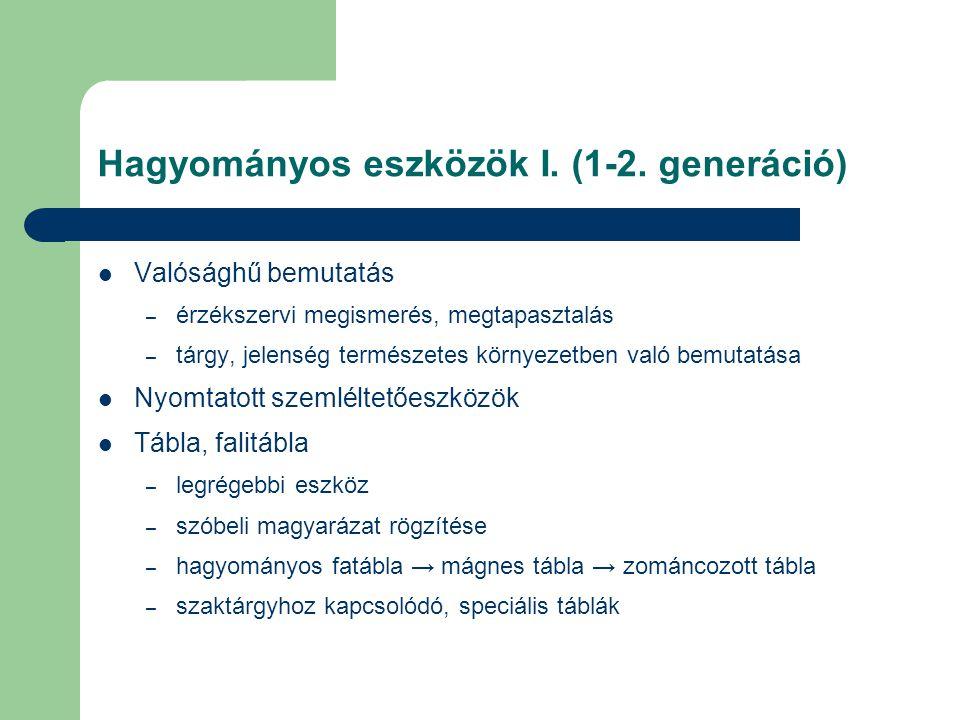 Hagyományos eszközök I. (1-2. generáció)
