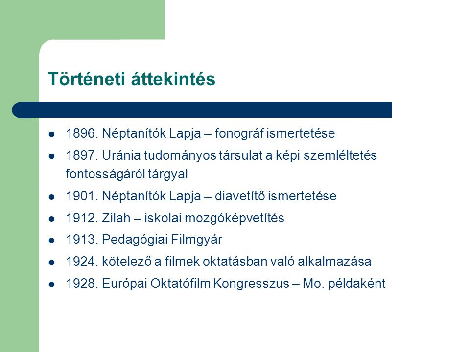Történeti áttekintés 1896. Néptanítók Lapja – fonográf ismertetése