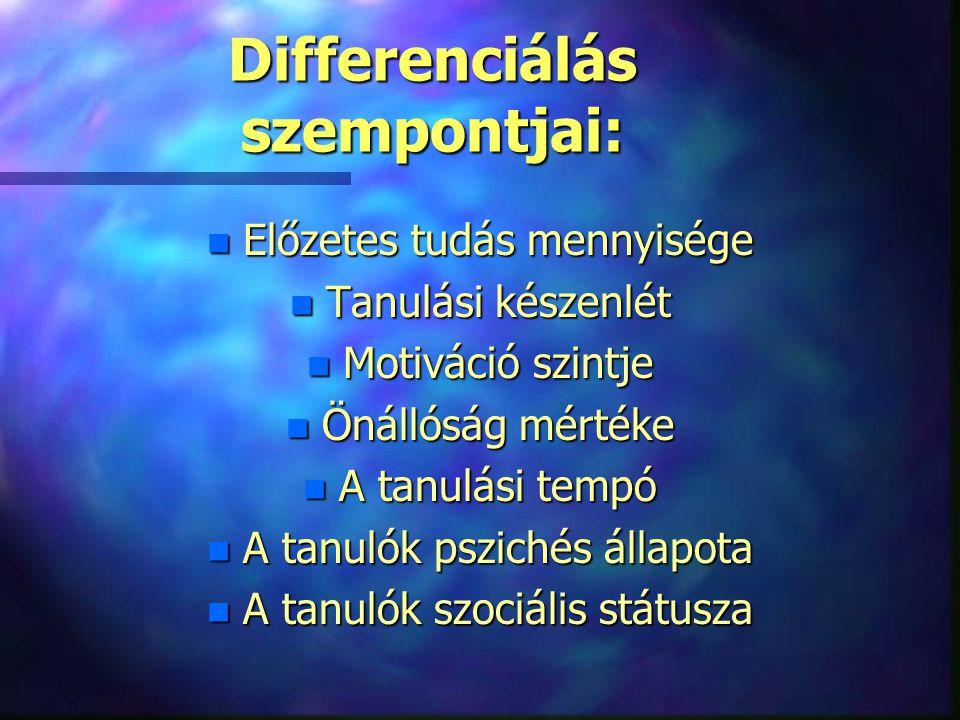 Differenciálás szempontjai:
