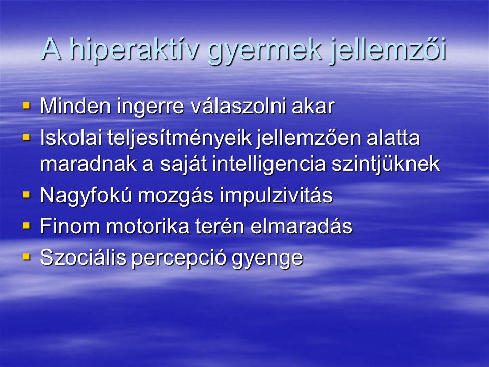 A hiperaktív gyermek jellemzői