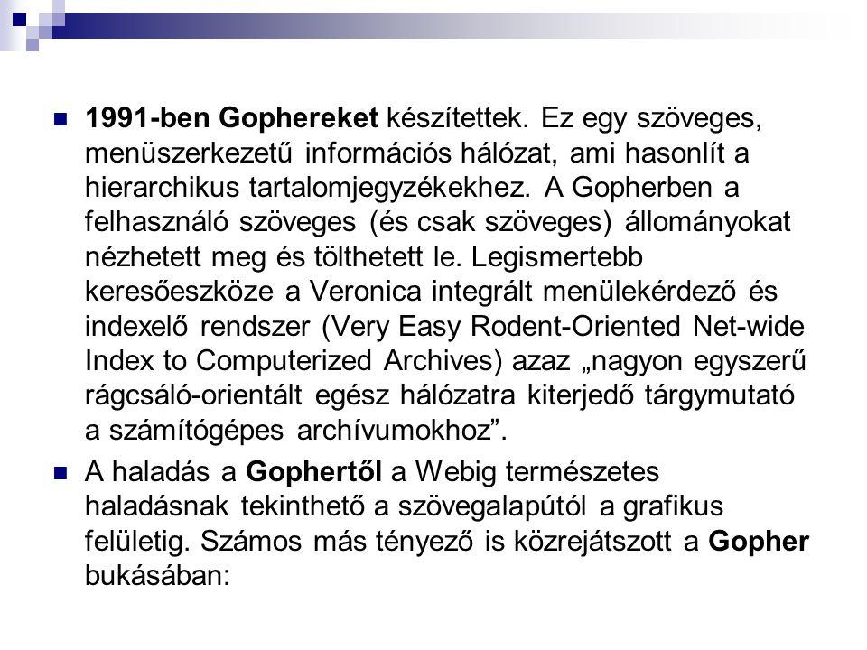 1991-ben Gophereket készítettek