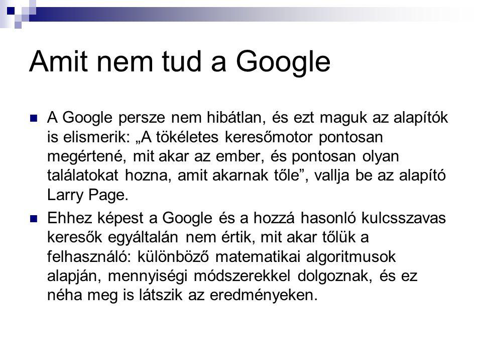 Amit nem tud a Google