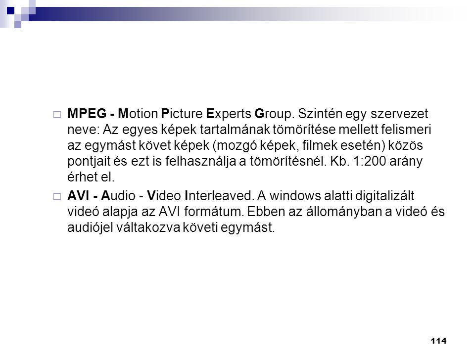 MPEG - Motion Picture Experts Group