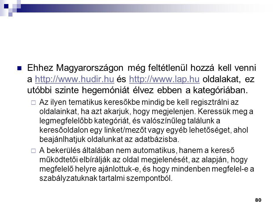 Ehhez Magyarországon még feltétlenül hozzá kell venni a http://www
